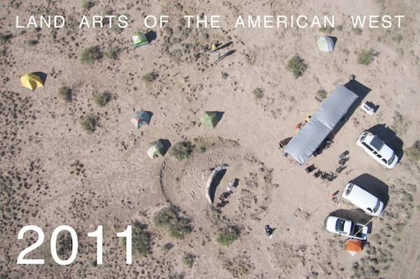 Land Arts of the American Arts 2011