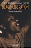 Keeanga-Yamahtta Taylor BlackLivesMatter to Black Liberation book cover