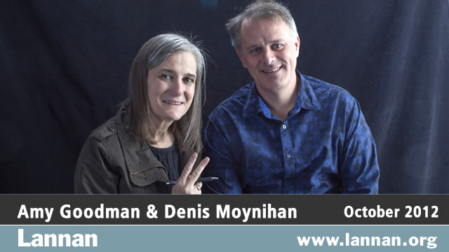 Amy Goodman and Denis Moynihan