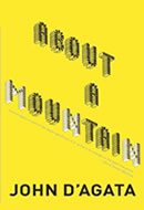 John D'Agata: About a Mountain