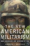andrew bacevich the new american militarism book cover